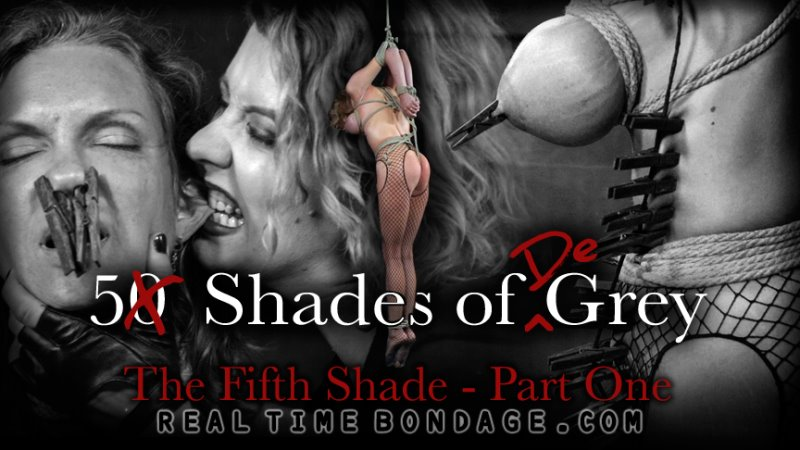 5 Shades of DeGrey: The Fifth Shade - Part One - realtimebondage - HD/MP4 - image1